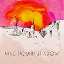Bridges/Nine Pound Shadow