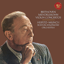 Beethoven: Violin Concerto in D Major, Op. 61 -  Mendelssohn: Violin Concerto in E Minor, Op. 64 - Heifetz Remastered/Jascha Heifetz