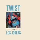 Twist Con los Jokers/Los Jokers