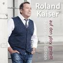 Auf den Kopf gestellt - Die Kaisermania Edition/Roland Kaiser