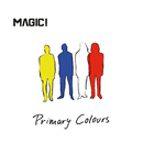 Primary Colours (Japan Version)/MAGIC!
