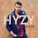 Pod Wiatr/Grzegorz Hyzy