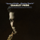 Songs of Pride...Charley That Is/Charley Pride