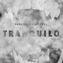 Tranquilo feat.Enes/Faraz Azar