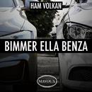Bimmer Ella Benza/Ham VolKan