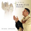 Minha Benção (Com Faixa Bonus)/Padre Marcelo Rossi