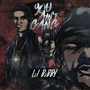 You Ain't Gang/Lil Bibby