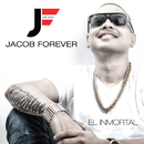 El Inmortal/Jacob Forever