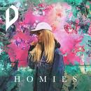 Homies/Dreamon