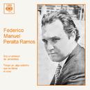 Soy un Pedazo de Atmósfera y Tengo un Algo Adentro Que Se Llama el Coso/Federico Manuel Peralta Ramos