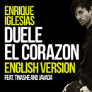DUELE EL CORAZON (English Version) feat.Tinashe,Javada/Enrique Iglesias