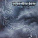 With This Heart/Kansas