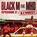 A l'ouest feat.MHD/Black M