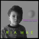 Thoughts on Fire (Stripped Down)/Ria Mae