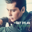 You're My Everything/Ray Dylan