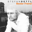 Bester Freind/Stefan Dettl