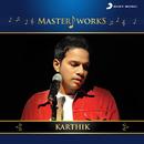 MasterWorks - Karthik/Karthik