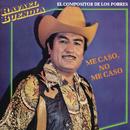 """El Compositor de los Pobres """"Me Caso, No Me Caso""""/Rafael Buendía"""