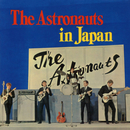 The Astronauts in Japan (Live)/The Astronauts