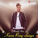 Kaisa Rung Laaga/Mustafa Khan