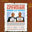 Wanted for Murder/Homer & Jethro