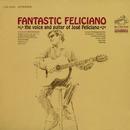 Fantastic Feliciano/José Feliciano