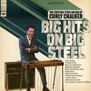 Big Hits on Big Steel/Curly Chalker
