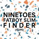 Finder (Hope) (Radio Edit)/Ninetoes vs. Fatboy Slim
