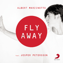 Fly Away feat.Jesper Petersson/Albert Marzinotto