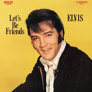 Let's Be Friends/Elvis Presley