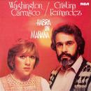 Habrá un Mañana/Washington Carrasco / Cristina Fernández
