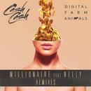 Millionaire (Remixes) feat.Nelly/Digital Farm Animals