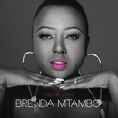 Ixesha Lami/Brenda Mtambo