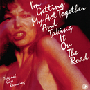 I'm Getting My Act Together And Taking It On The Road (Original Cast Recording)/Original Cast of I'm Getting My Act Together and Taking it On the Road