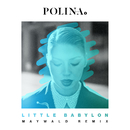 Little Babylon (Maywald Radio Edit)/Polina