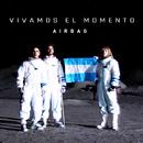 Vivamos el Momento/Airbag