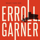 Ready Take One/Erroll Garner