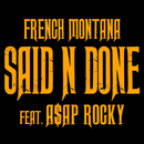Said N Done feat.A$AP Rocky/French Montana
