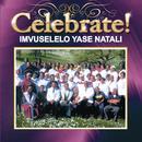 Celebrate!/Imvuselelo Yase Natali