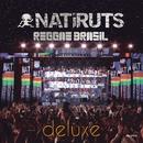 Natiruts Reggae Brasil (Ao Vivo) [Deluxe]/Natiruts