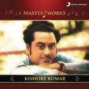 MasterWorks - Kishore Kumar/Kishore Kumar