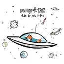 Vida de Mis Vidas/Santiago Cruz