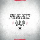 Pare, Ore, Escute/Megafone