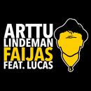 Faijas feat.Lucas/Arttu Lindeman