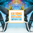 I Just Wanna Dance (Radio Edit) feat.Mindy Gledhill/Kai Song