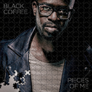 Pieces Of Me/Black Coffee