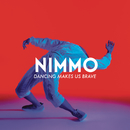 Dancing Makes Us Brave/Nimmo