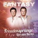 Freudensprünge (Live aus Berlin)/Fantasy