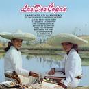Las Dos Copas (La Vida de un Ranchero)/Las Dos Copas