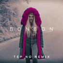 Bonbon (Tep No Remix)/Era Istrefi
